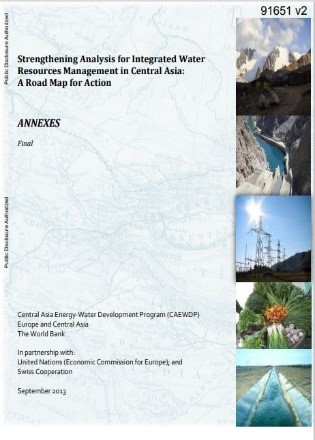 Strengthening analysis for integrated water resources management in Central Asia : a road map for action (Vol. 2) : Annexes (English)